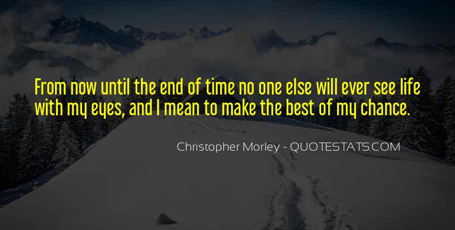 Quotes On The Best Time Of My Life #1708007