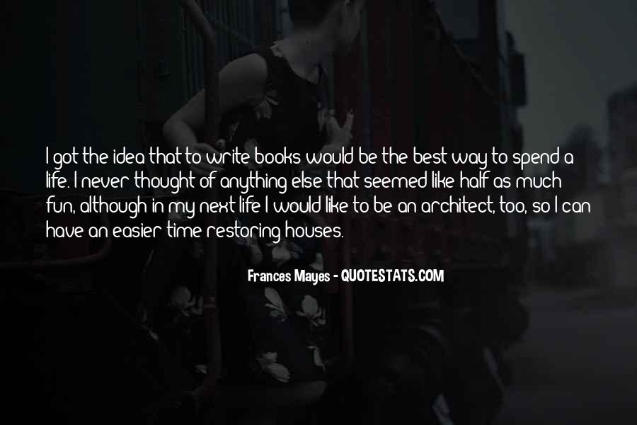 Quotes On The Best Time Of My Life #1804686