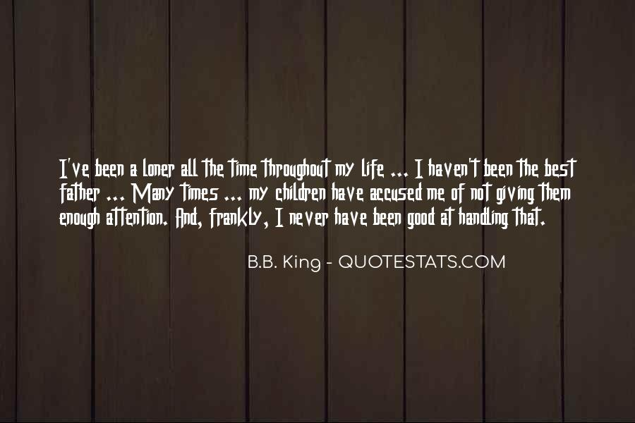 Quotes On The Best Time Of My Life #1829068