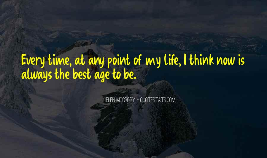 Quotes On The Best Time Of My Life #365565