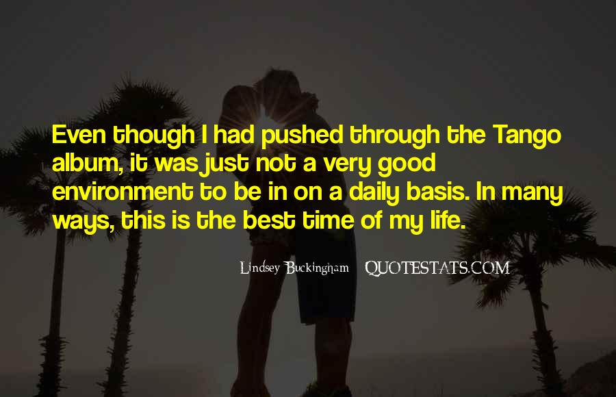 Quotes On The Best Time Of My Life #594531