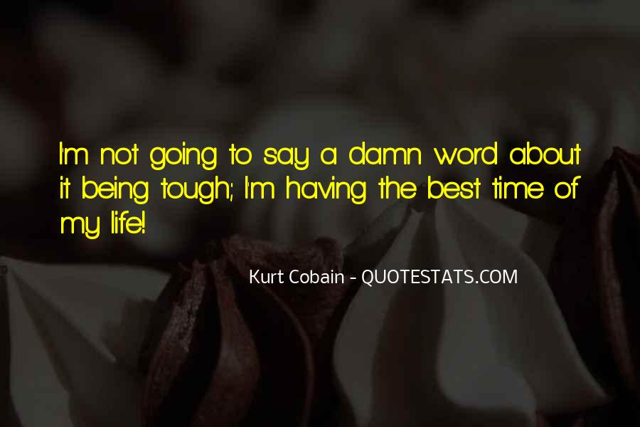 Quotes On The Best Time Of My Life #841899