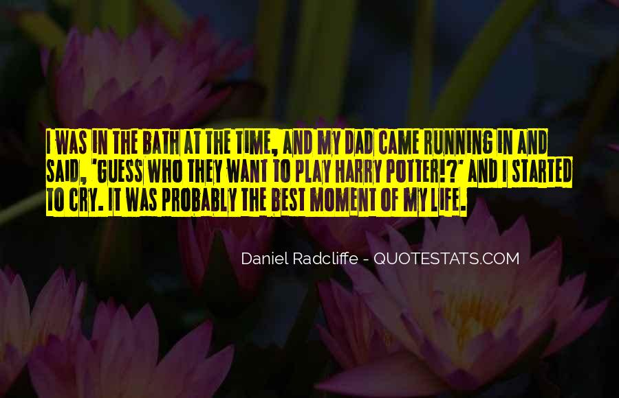 Quotes On The Best Time Of My Life #879953