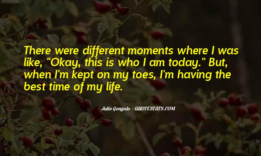 Quotes On The Best Time Of My Life #951719