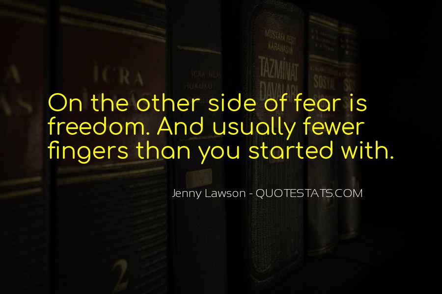 Quotes On The Other Side Of Fear #1242845