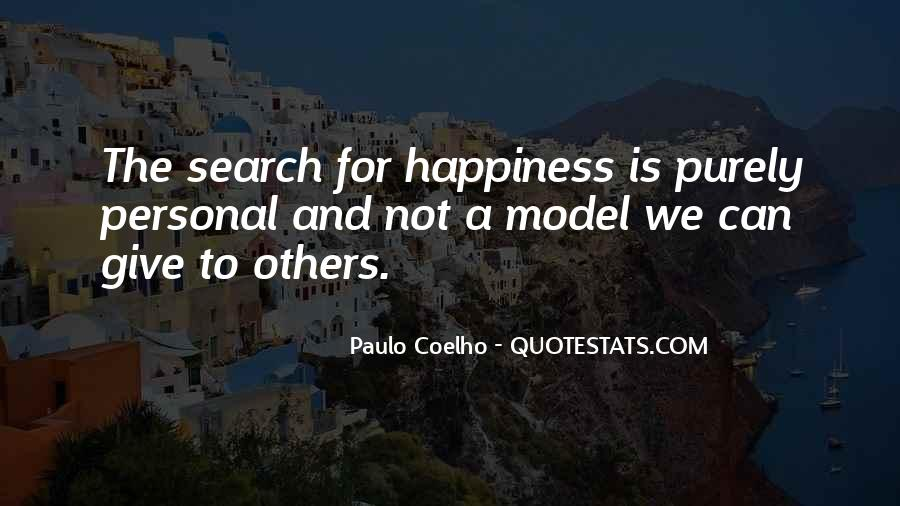 Quotes On The Search For Happiness #1104612