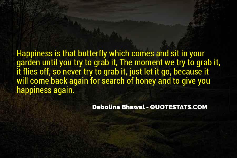 Quotes On The Search For Happiness #1449809