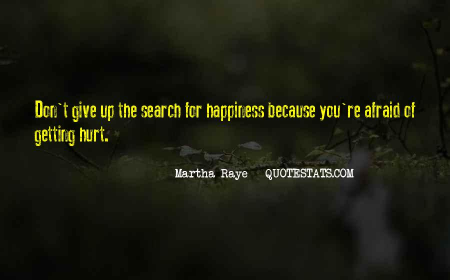 Quotes On The Search For Happiness #1466697