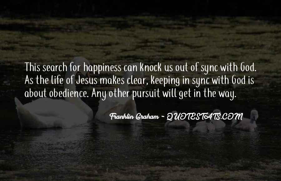 Quotes On The Search For Happiness #1509834