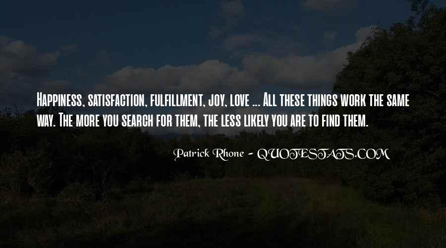 Quotes On The Search For Happiness #1641974