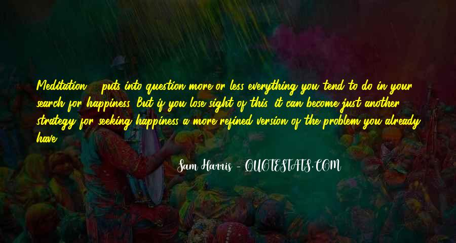 Quotes On The Search For Happiness #1645035