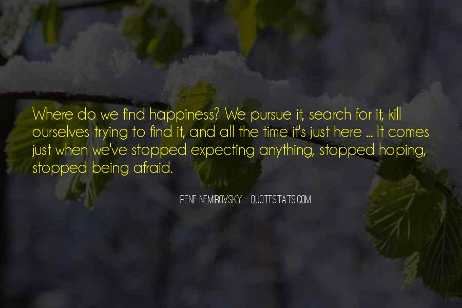 Quotes On The Search For Happiness #299193