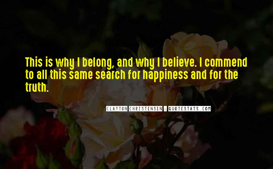 Quotes On The Search For Happiness #556691