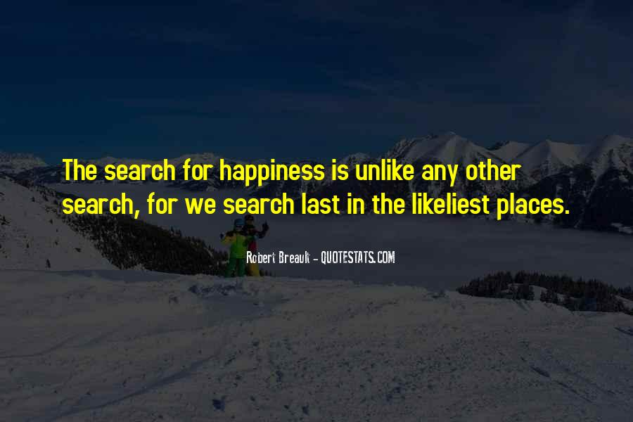 Quotes On The Search For Happiness #708505