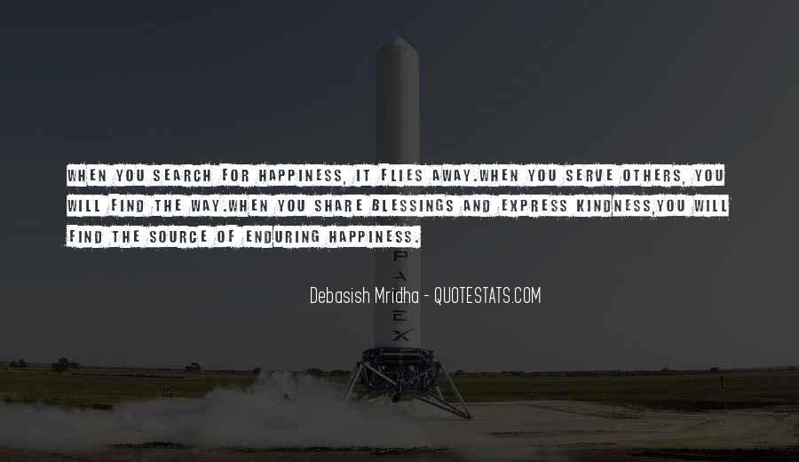 Quotes On The Search For Happiness #747558
