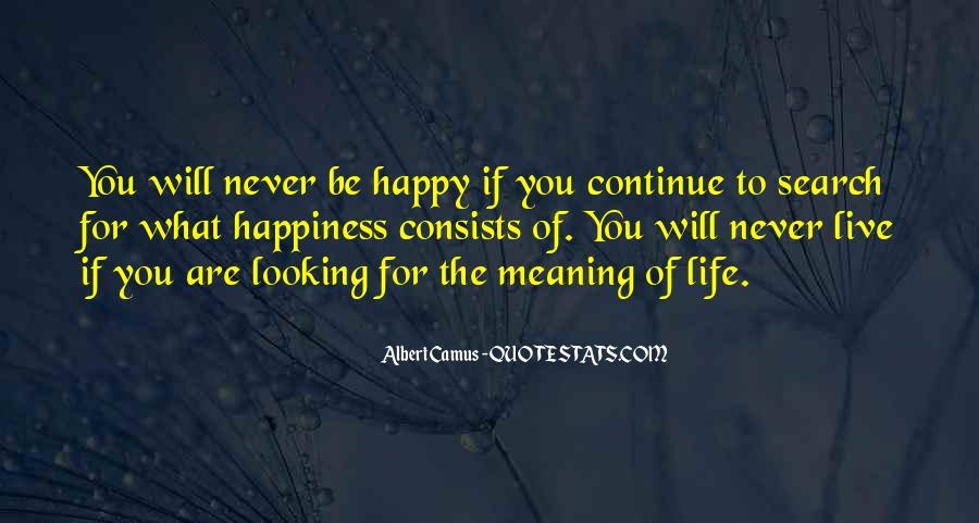Quotes On The Search For Happiness #856471
