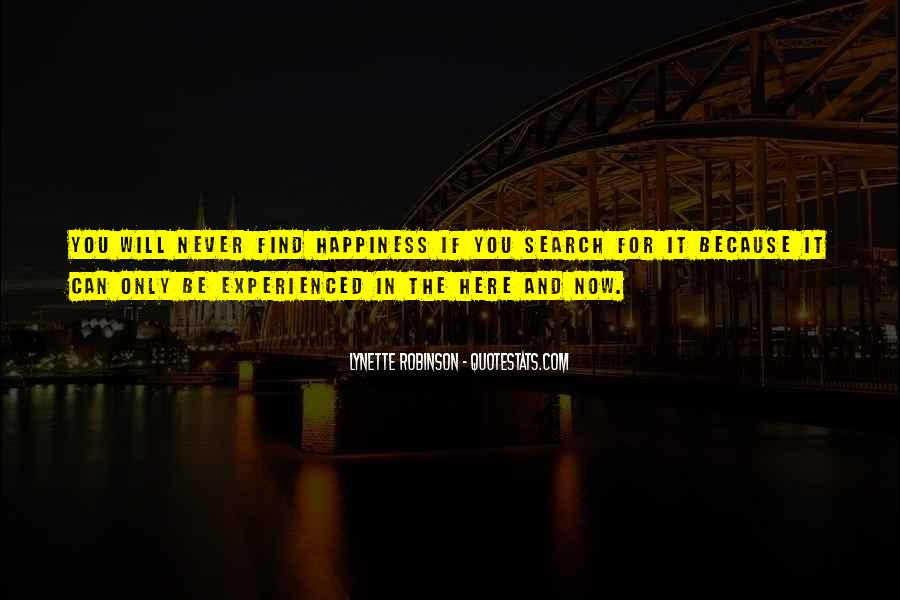 Quotes On The Search For Happiness #881901