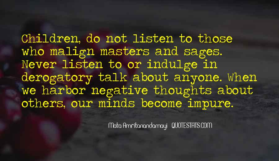 Quotes About Those Who Talk About Others #129968