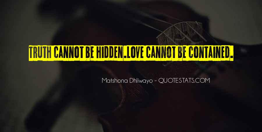Quotes On Truth Cannot Be Hidden #1144474