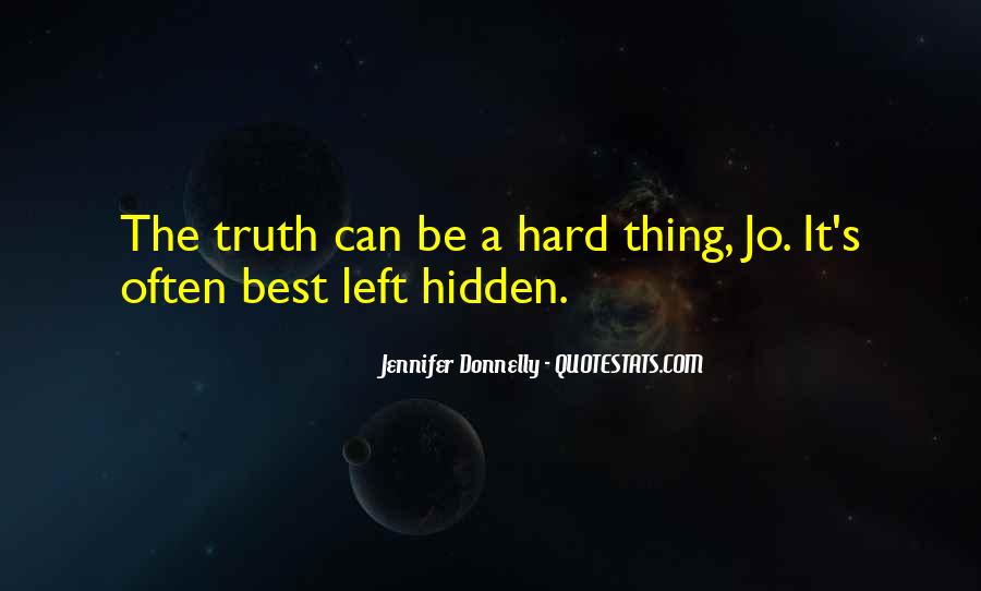 Quotes On Truth Cannot Be Hidden #117398