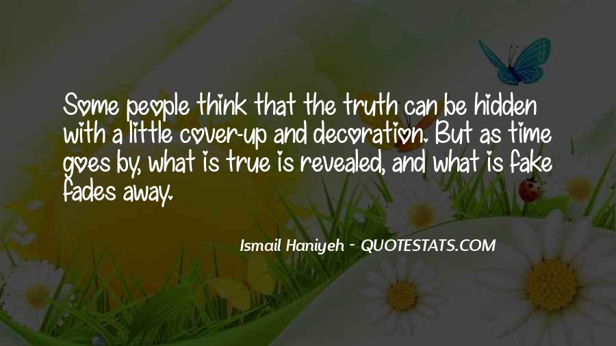Quotes On Truth Cannot Be Hidden #5257