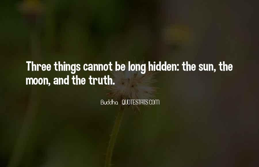 Quotes On Truth Cannot Be Hidden #804035