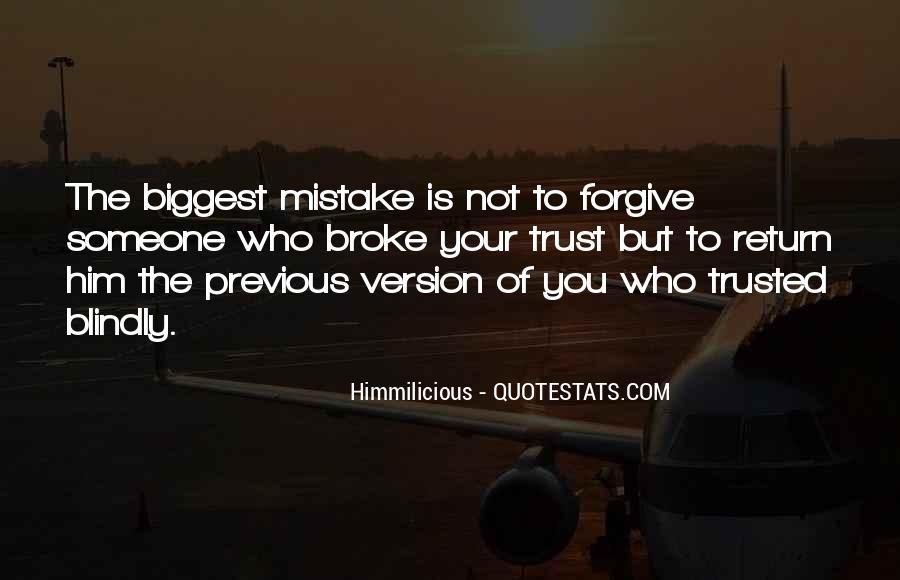 Quotes On U Broke My Trust #542310