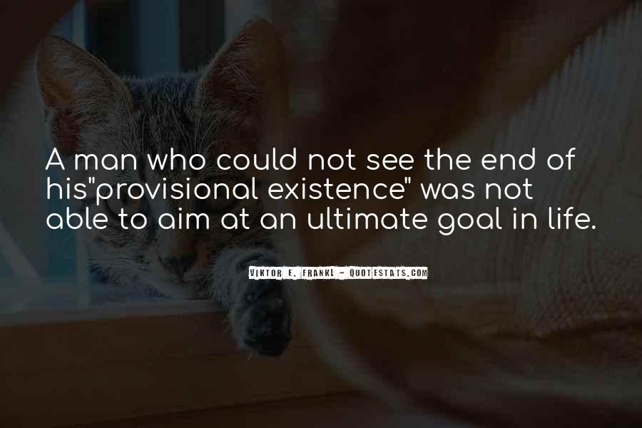 Quotes On Ultimate Goal Of Life #1289117