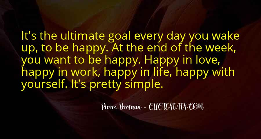 Quotes On Ultimate Goal Of Life #1380016