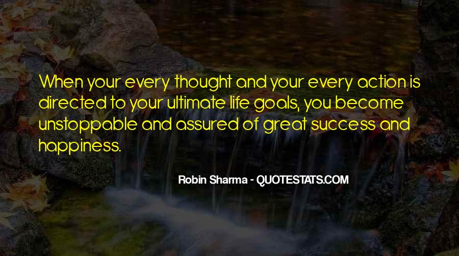 Quotes On Ultimate Goal Of Life #1414186