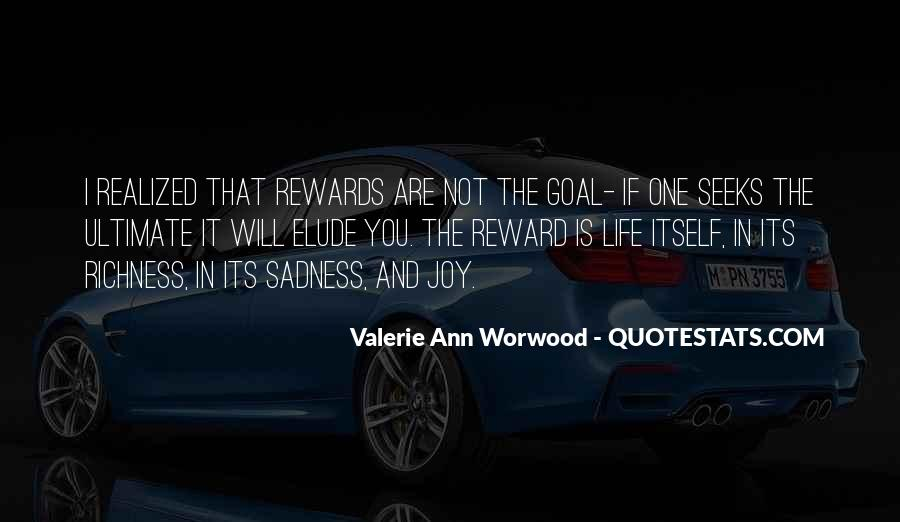 Quotes On Ultimate Goal Of Life #1482061