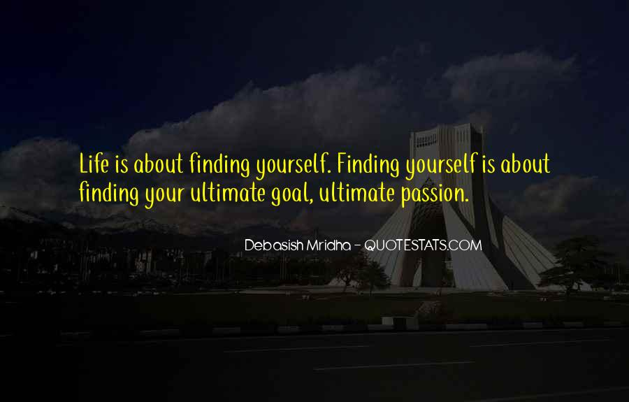 Quotes On Ultimate Goal Of Life #1839952