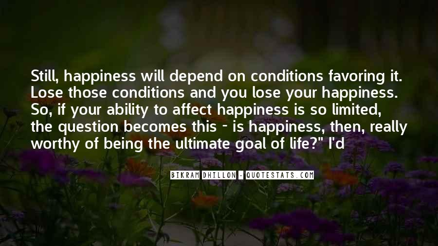Quotes On Ultimate Goal Of Life #1867689