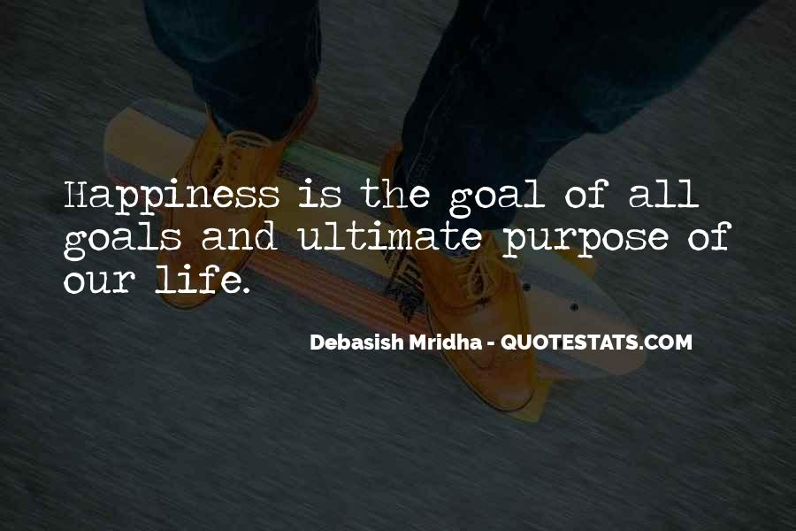 Quotes On Ultimate Goal Of Life #242091
