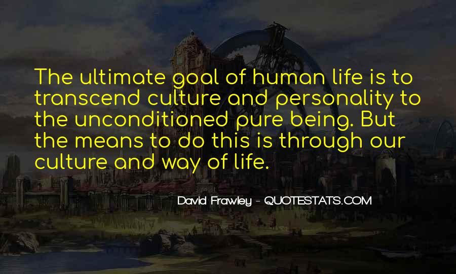 Quotes On Ultimate Goal Of Life #293252