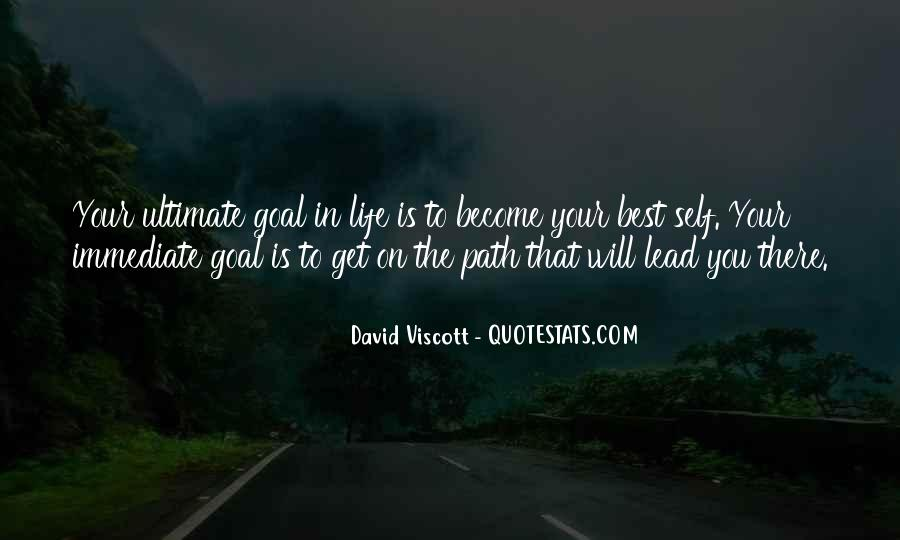 Quotes On Ultimate Goal Of Life #495013