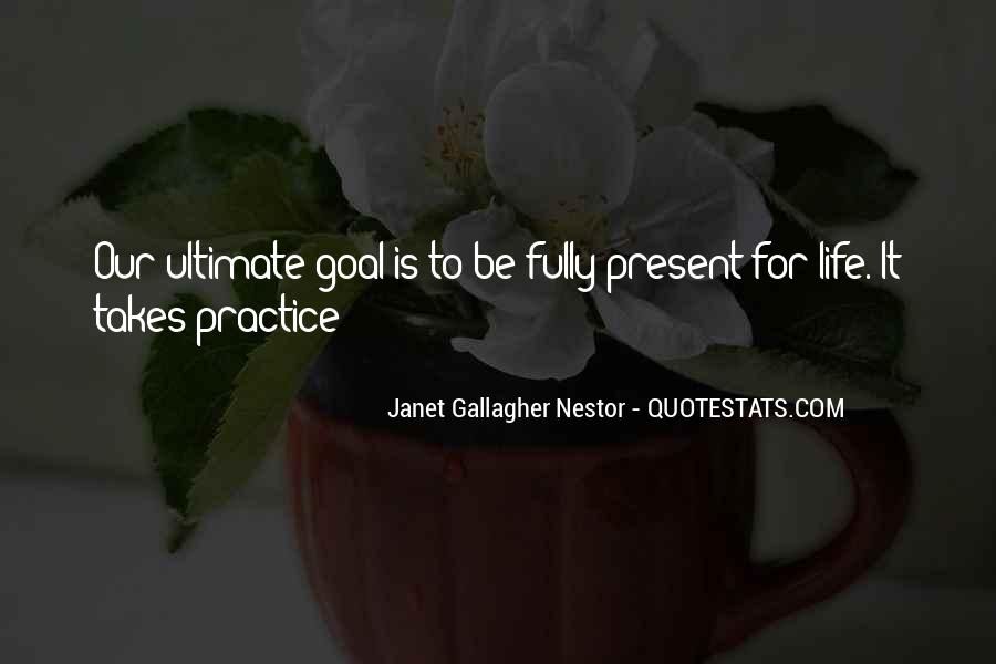 Quotes On Ultimate Goal Of Life #525349