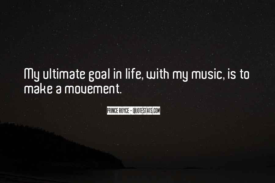 Quotes On Ultimate Goal Of Life #897835
