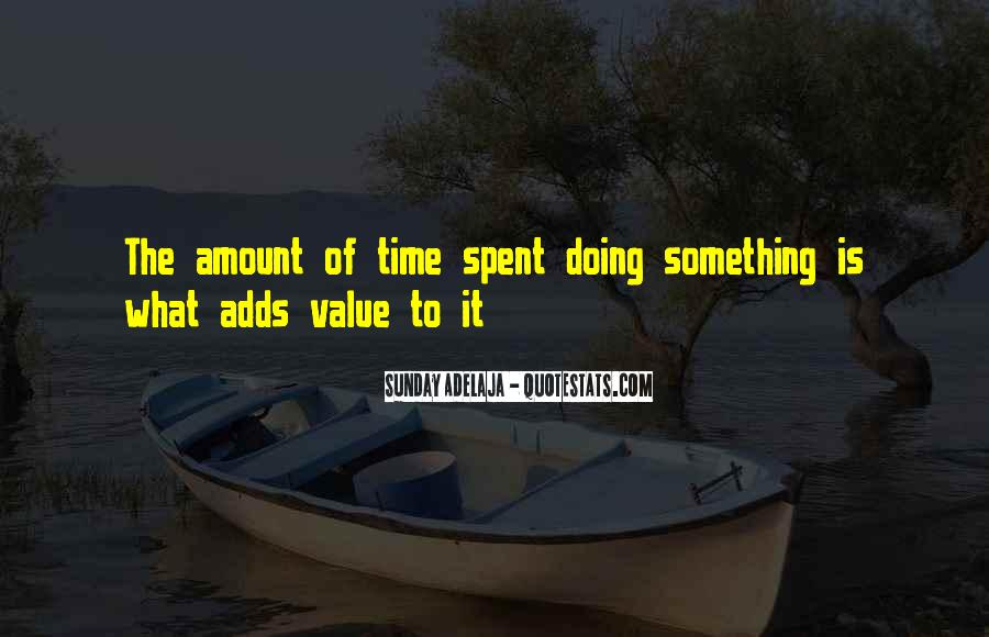 Quotes On Well Spent Time #26208