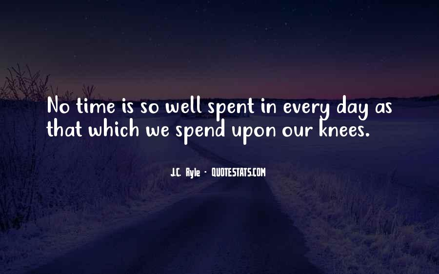 Quotes On Well Spent Time #412909