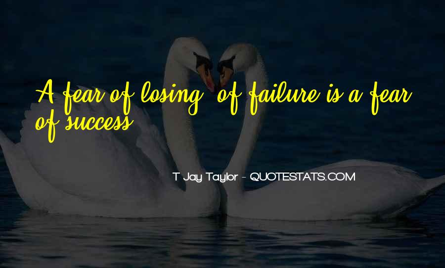 Quotes On Winning Over Fear #1319678