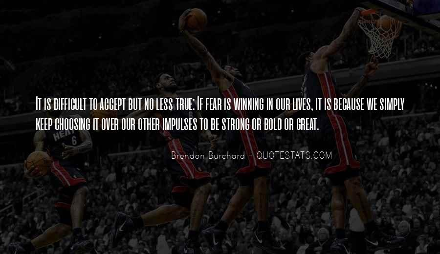 Quotes On Winning Over Fear #360245