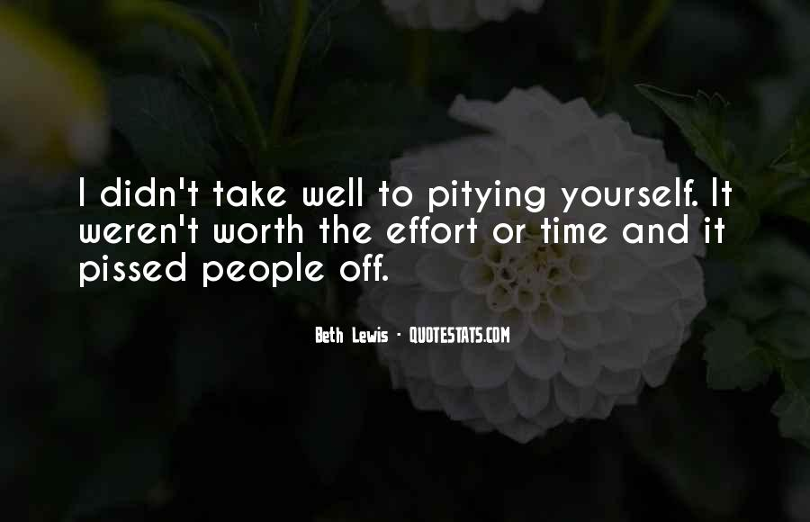 Quotes About Not Having Self Pity #10751