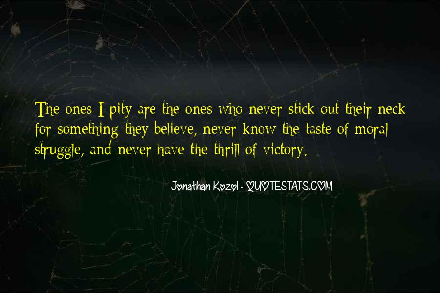 Quotes About Not Having Self Pity #23648