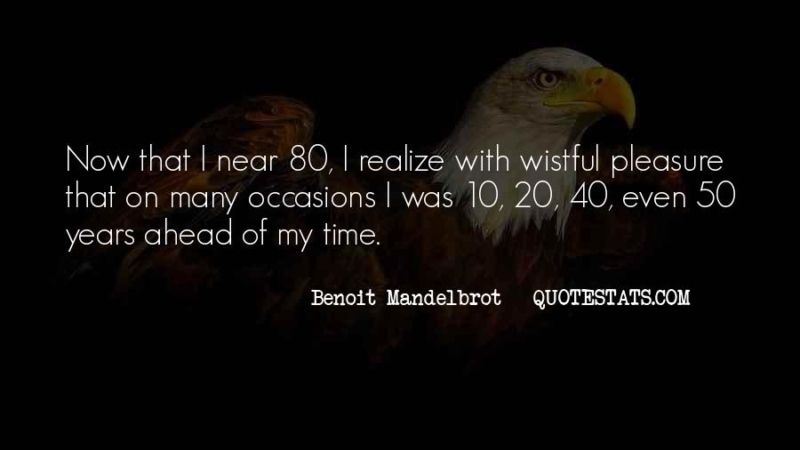 10 Years Time Quotes #1244898