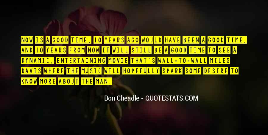 10 Years Time Quotes #1316257