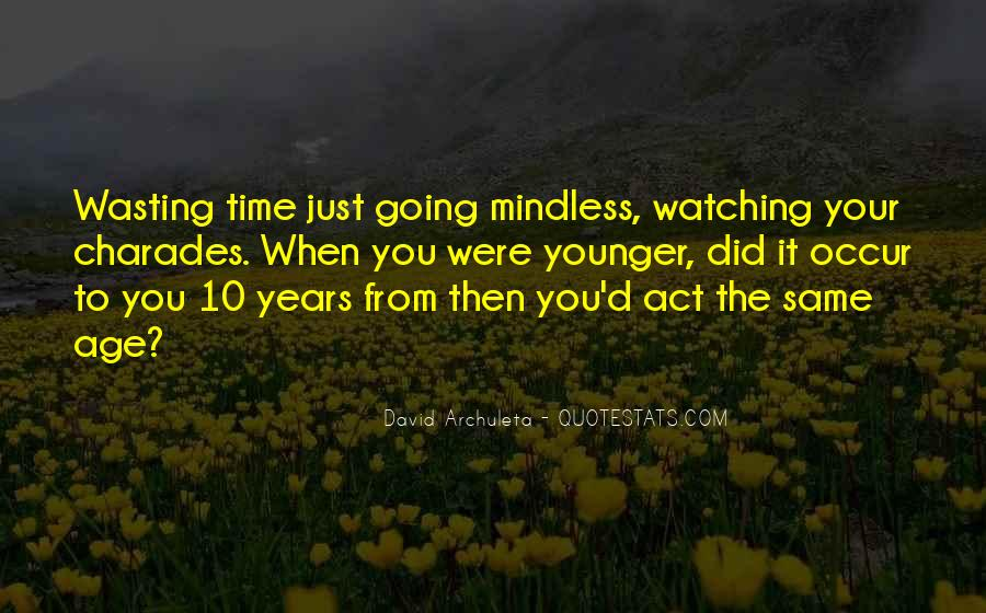 10 Years Time Quotes #1323483