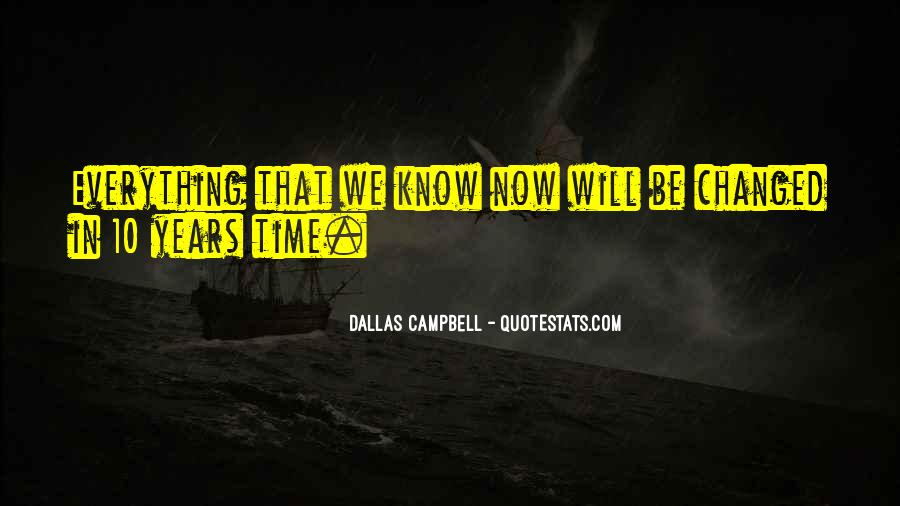 10 Years Time Quotes #1365423