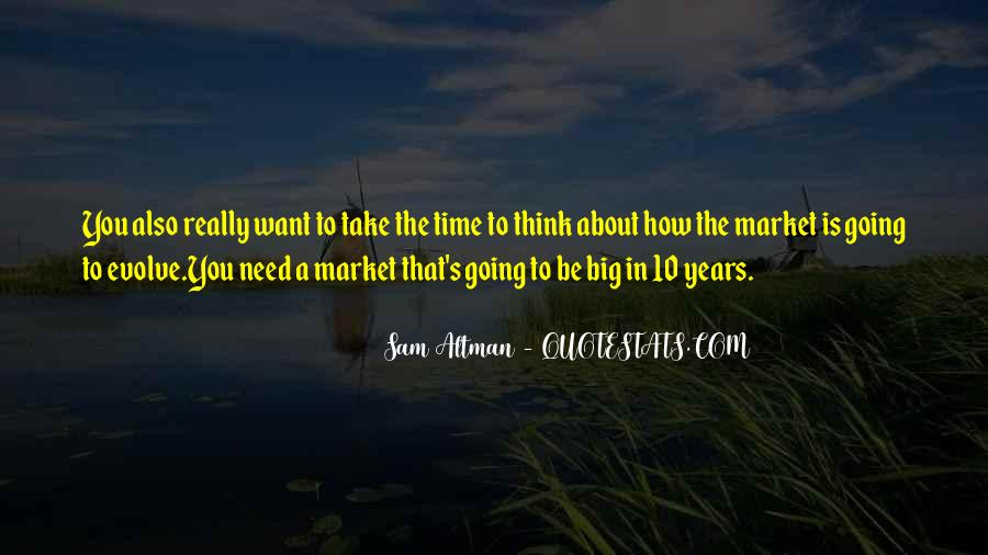 10 Years Time Quotes #1498789