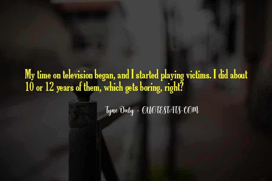 10 Years Time Quotes #1853851